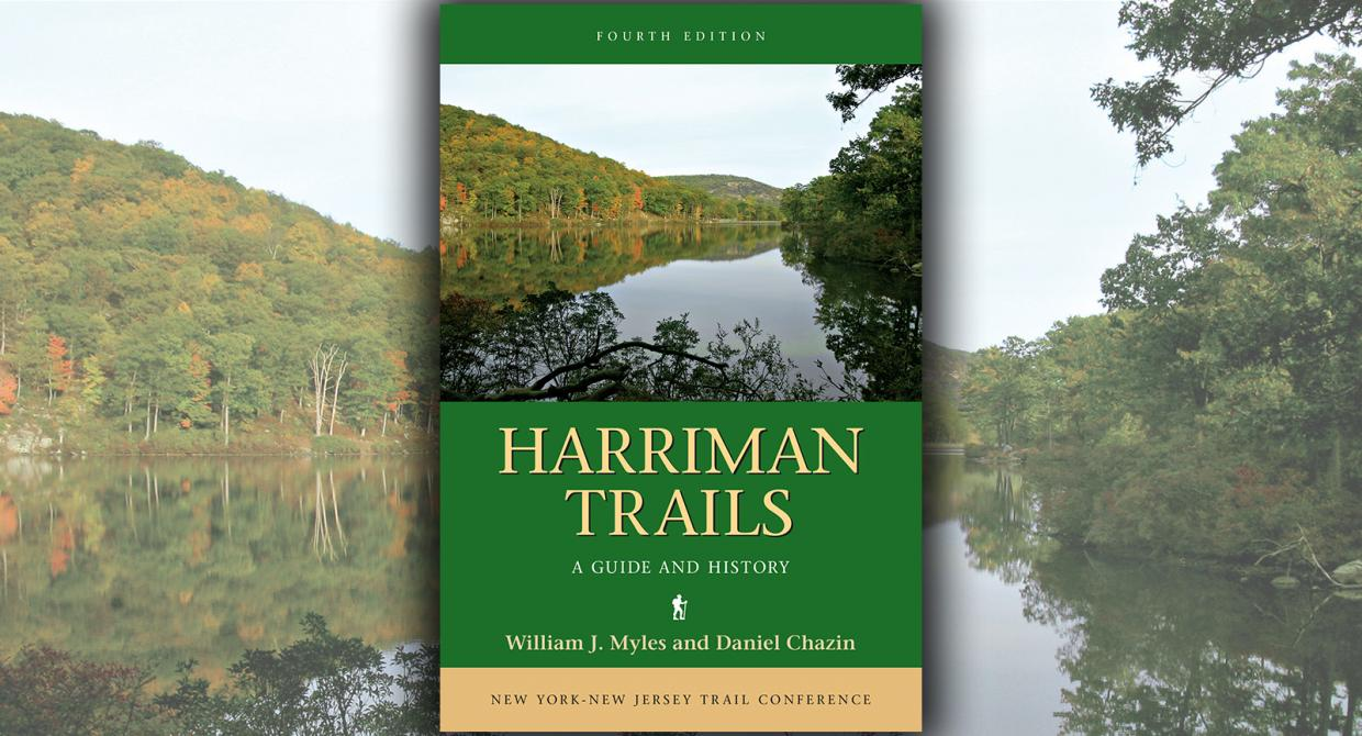 Harriman Trails: A Guide and History 4th Edition, 2018